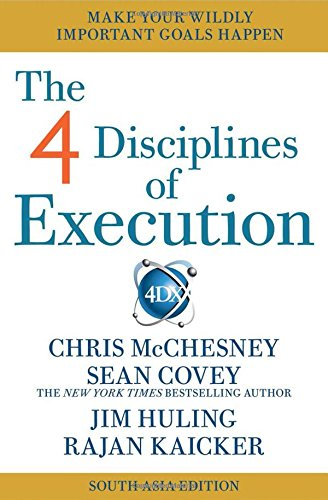 The 4 Disciplines of Execution: Sean Covey & Rajan Kaicker