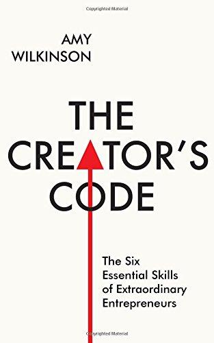 9781471142529: The Creator's Code: The Six Essential Skills of Extraordinary Entrepreneurs