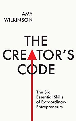 9781471142536: The Creator's Code: The Six Essential Skills of Extraordinary Entrepreneurs