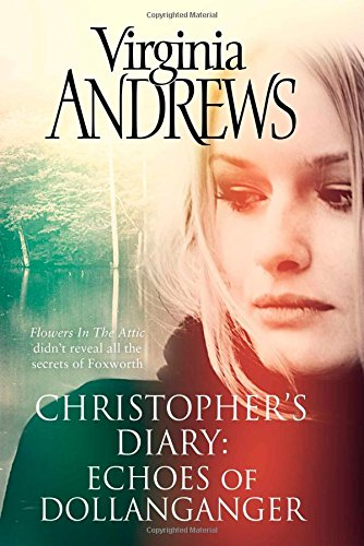 9781471142666: Echoes of Dollanganger (CHRISTOPHER'S DIARY)