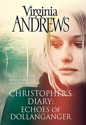 9781471142680: Echoes of Dollanganger (Christopher's Diary)