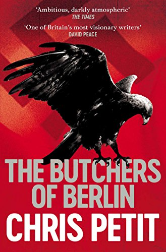 9781471143434: The Butchers of Berlin