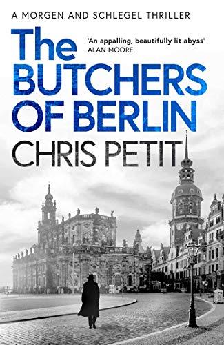 9781471143434: The Butchers of Berlin