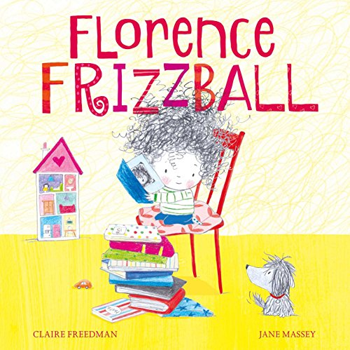 Florence Frizzball (Hardback): Claire Freedman