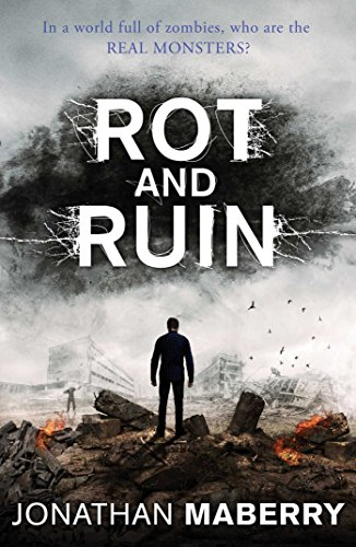 9781471144882: Rot and Ruin (Rot & Ruin)