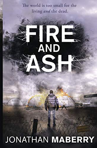 9781471144912: Fire and Ash (ROT AND RUIN)