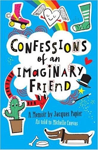 9781471145506: Confessions of an Imaginary Friend