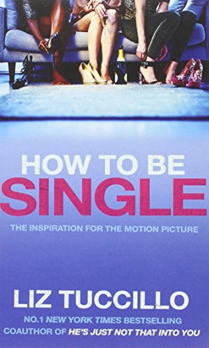 9781471146619: How to be Single