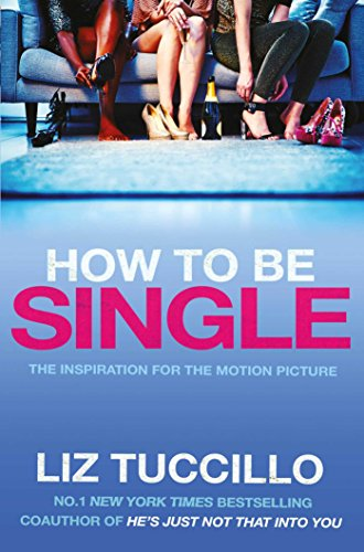 9781471146633: How to Be Single
