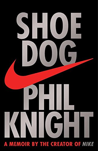 9781471146718: Shoe Dog: A Memoir by the Creator of Nike