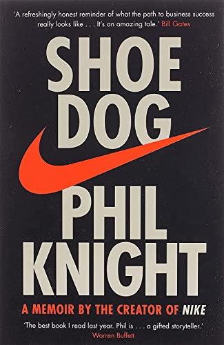 9781471146725: Shoe Dog: A Memoir by the Creator of NIKE
