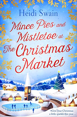 9781471147265: Mince Pies and Mistletoe at the Christmas Market