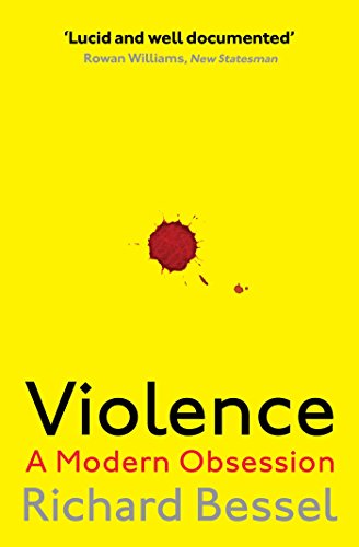 9781471147920: Violence. A Modern Obsession