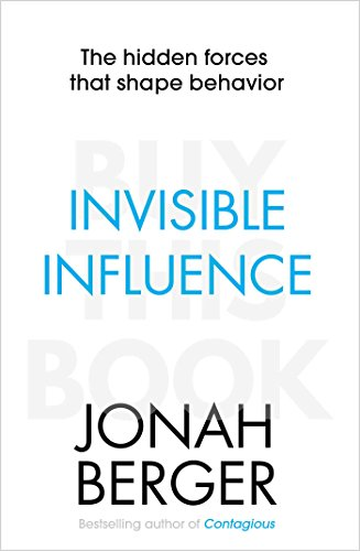 9781471148040: Invisible Influence: The hidden forces that shape behaviour