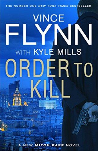 9781471148293: Order to Kill (Mitch Rapp 15)