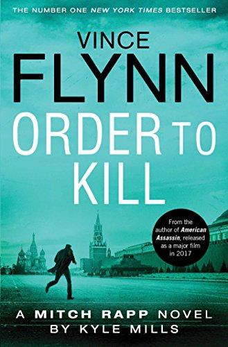 9781471148323: Order To Kill (Mitch Rapp 15)