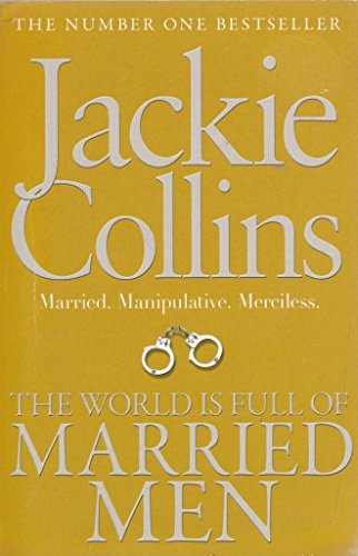9781471148767: The World is Full of Married Men