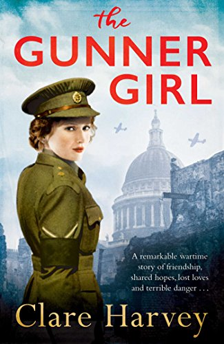 The Gunner Girl: Clare Harvey (No