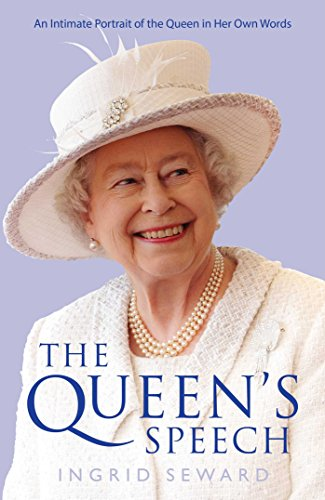 9781471150975: The Queen's Speech: An Intimate Portrait of the Queen in her Own Words