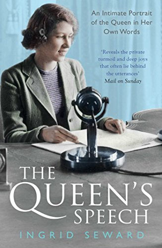 9781471150982: The Queen's Speech: An Intimate Portrait of the Queen in her Own Words