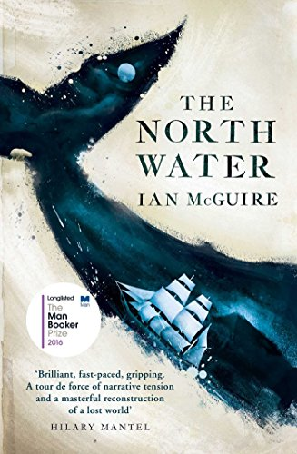 The North Water.(Signed): Ian McGuire