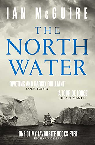 9781471151262: The North Water: Longlisted for the Man Booker Prize