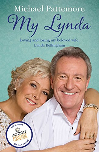9781471151750: My Lynda: Loving and losing my beloved wife, Lynda Bellingham