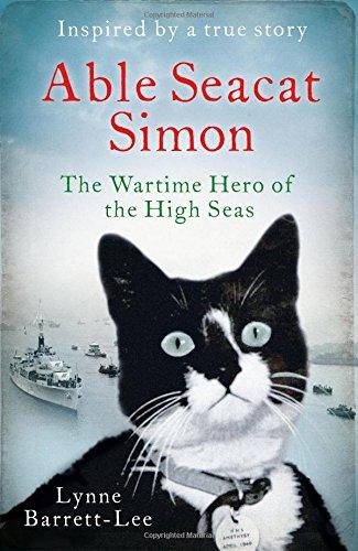 9781471151835: Able Seacat Simon: The Wartime Hero of the High Seas