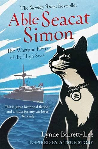 9781471152153: Able Seacat Simon: The Wartime Hero of the High Seas