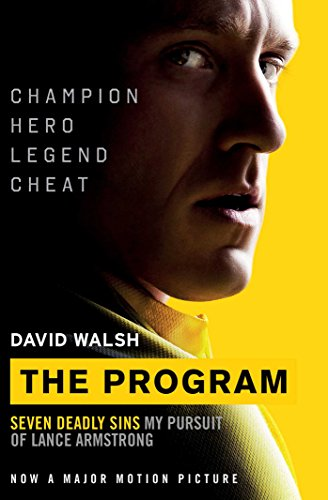 9781471152580: The Program: Seven Deadly Sins - My Pursuit of Lance Armstrong