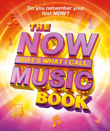 9781471153341: The Now! That's What I Call Music Book