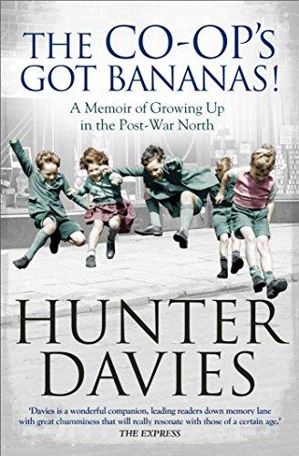 9781471153419: The Co-Op's Got Bananas: A Memoir of Growing Up in the Post-War North