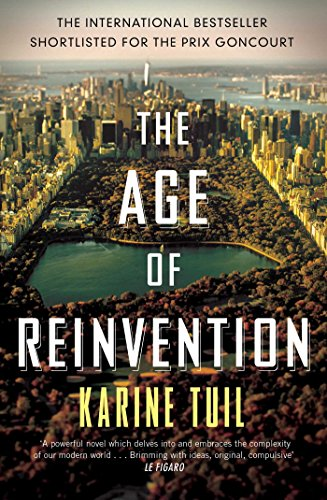 The Age of Reinvention (Signed First Edition): Karine Tuil