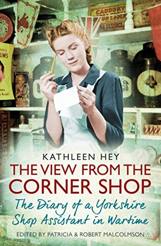 The View From the Corner Shop: The: Malcolmson, Patricia, Hey,