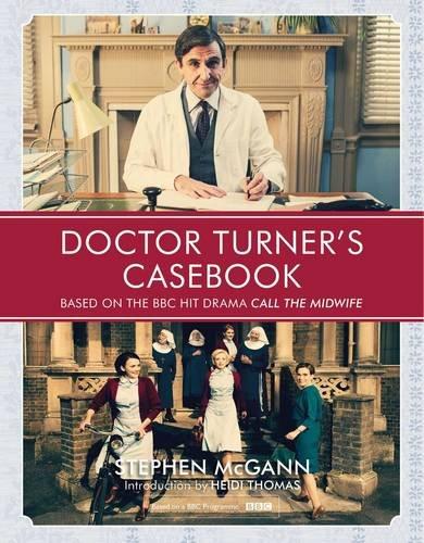 Doctor Turner's Casebook (Hardcover): Stephen Mcgann