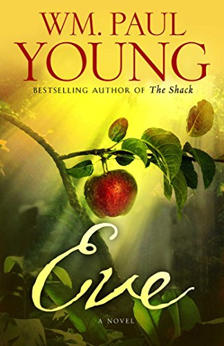 Eve: William Paul Young