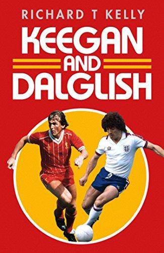 9781471154751: Keegan and Dalglish