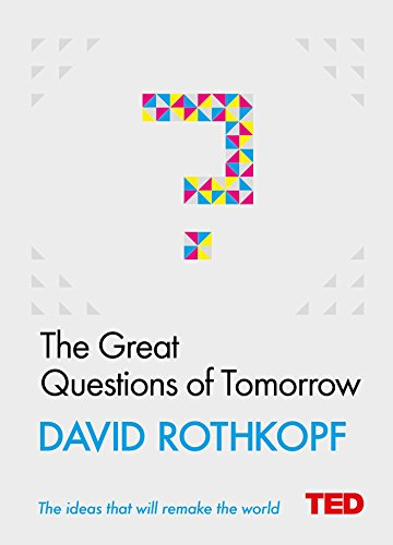 9781471156137: The Great Questions of Tomorrow (TED 2)