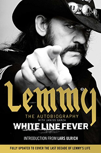 9781471157653: White Line Fever: Lemmy - The Autobiography