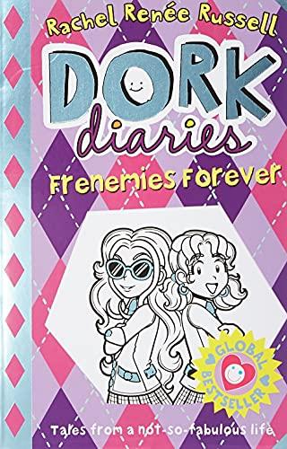 9781471158049: Dork Diaries. Frenemies Forever