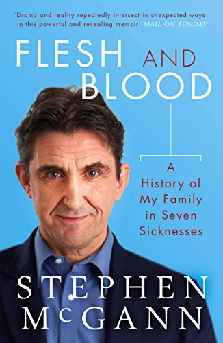 9781471160813: Flesh and Blood: A History of My Family in Seven Sicknesses