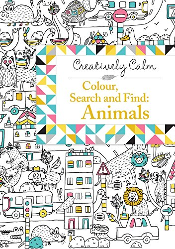 Creatively Calm: Colour, Search and Find: Animals: Jeremy Mariez