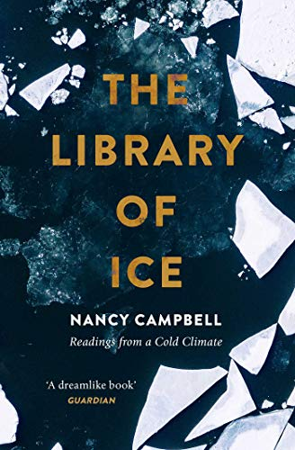 9781471169342: The Library of Ice: Readings from a Cold Climate
