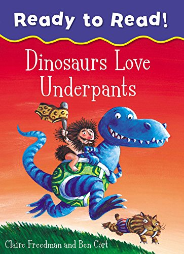 9781471169366: Dinosaurs Love Underpants Ready to Read