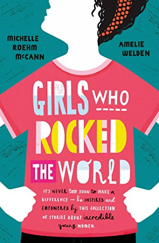 9781471171017: Girls Who Rocked The World