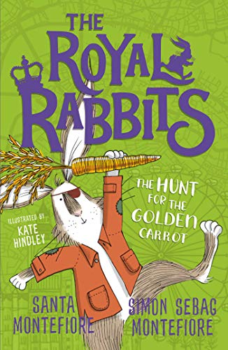 9781471171529: The Royal Rabbits: The Hunt for the Golden Carrot (Volume 4)