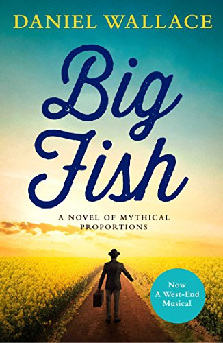 9781471173028: Big Fish. Film Tie-in: A Novel of Mythical Proportions
