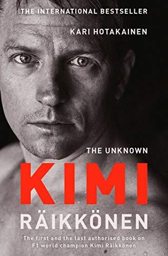 9781471177699: Hotakainen, K: Unknown Kimi Raikkonen