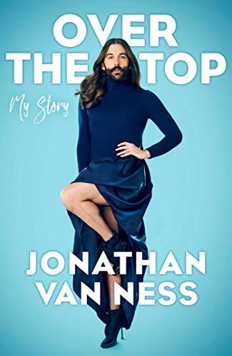 9781471179914: Over the Top: Jonathan Van Ness