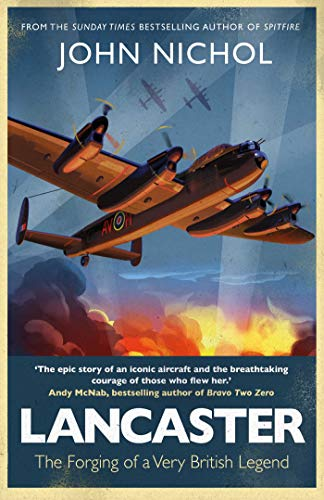 9781471180460: Lancaster: The Forging of a Very British Legend